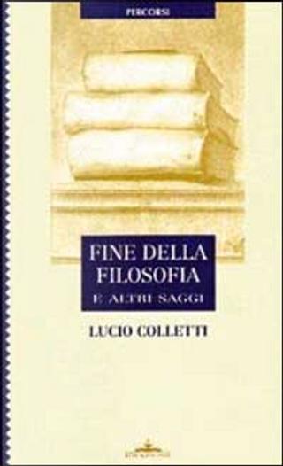 Fine della filosofia by Lucio Colletti