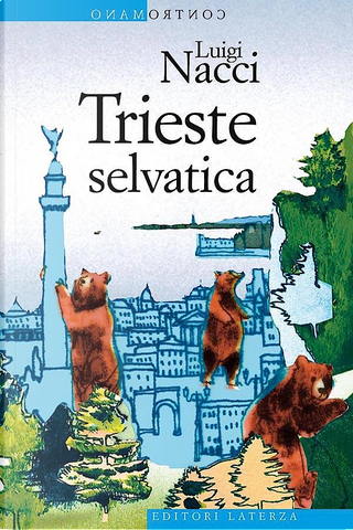 Trieste selvatica by Luigi Nacci