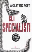 Gli specialisti by David Wolstencroft