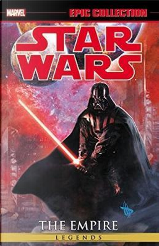 Epic Collection Star Wars The Empire 2 by Randy Stradley