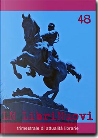 LN. LibriNuovi (2008) vol. 48 by AA. VV.