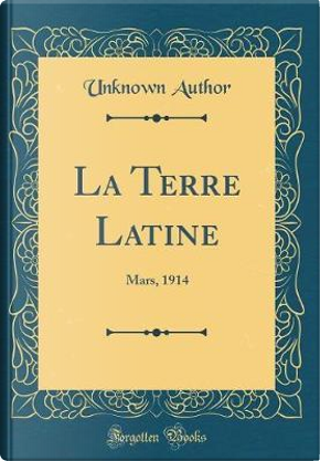 La Terre Latine by Author Unknown