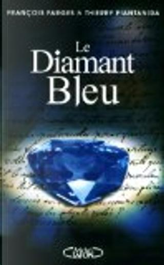 Le diamant bleu by François Farges, Thierry Piantanida