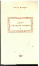Albori della storia mondiale: frammenti del lascito manoscritto - Vol. 1 by Oswald Spengler