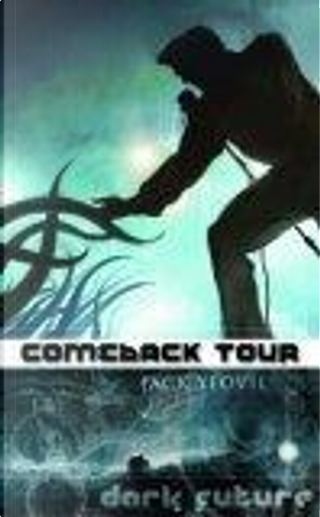 Comeback Tour by Jack Yeovil