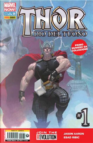 Thor - Dio del tuono n. 1 by Jason Aaron, Jean Marc DeMatteis, Kevin Grevioux, Ryan David Stegman