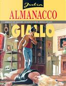 Julia: Almanacco del Giallo 2005 by Davide Barzi, Giancarlo Berardi, Gianmaria Contro, Giuseppe Lippi, Laura Zuccheri, Luca Fassina, Maurizio Colombo, Maurizio Mantero