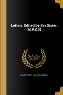 LETTERS EDITED BY HER SISTER M by Frances Ridley 1836-1879 Havergal