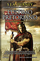 L'ultimo pretoriano by S. J. A. Turney