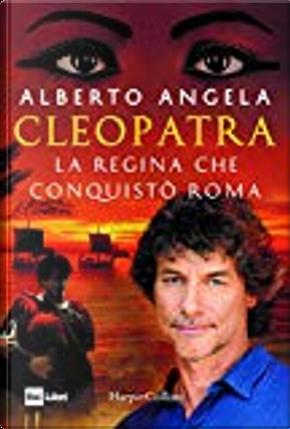 Cleopatra by Alberto Angela