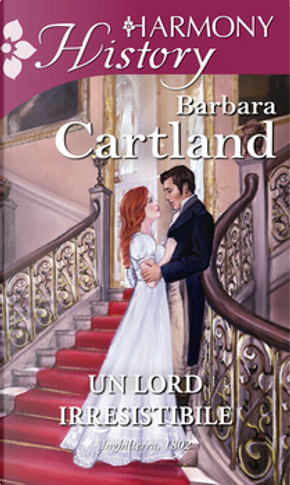 Un lord irresistibile by Barbara Cartland