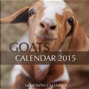 Goats 2015 Calendar by James Bates