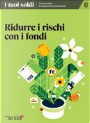 I tuoi soldi - Corso pratico di educazione finanziaria - vol. 10 by Debora Rosciani, Gabriele Petrucciani, Gaia Giorgio Fedi