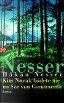 Kim Novak badete nie im See von Genezareth. by Hakan Nesser
