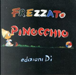 PORTFOLIO PINOCCHIO by Massimiliano Frezzato