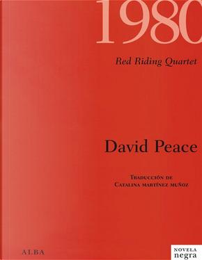 1980.0 by David Peace