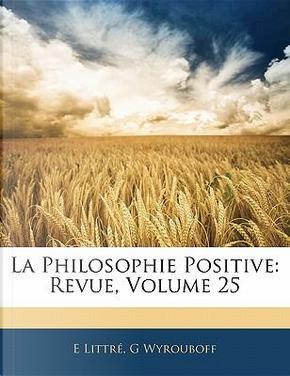 La Philosophie Positive by E. Littr