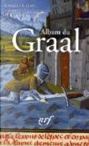 Album du Graal by Philippe Walter