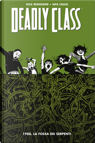 Deadly Class vol. 3 by Rick Remender