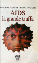 Aids by Fabio Franchi, Luigi De Marchi