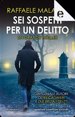 Sei sospetti per un delitto by Raffaele Malavasi