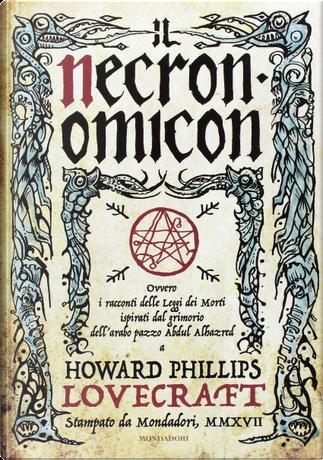 Necronomicon, ovvero I racconti delle Leggi dei Morti by H. P. Lovecraft