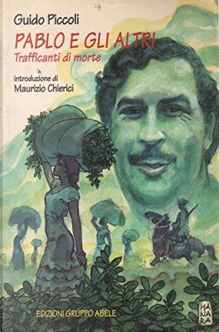 Pablo e gli altri by Guido Piccoli