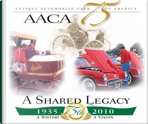 Aaca at 75 a Shared Legacy by Gerry Durnell
