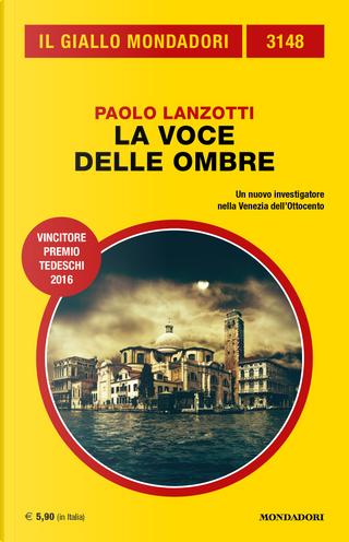 La voce delle ombre by Paolo Lanzotti