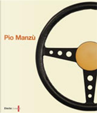 Pio Manzù by Beppe Finessi, Enrico Fagone