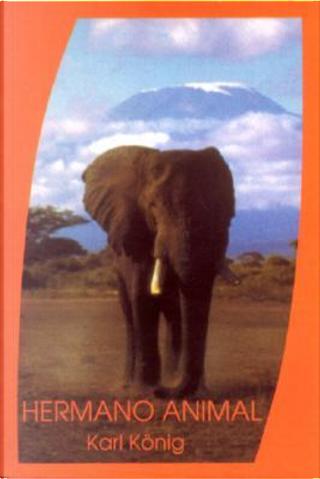 Hermano animal by Karl Konig