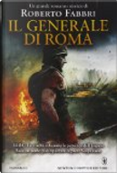 Il generale di Roma by Roberto Fabbri
