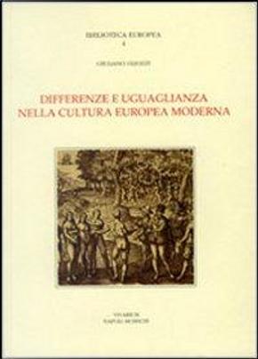 Differenze e uguaglianza nella cultura europea moderna. Scritti 1966-1991 by Giuliano Gliozzi