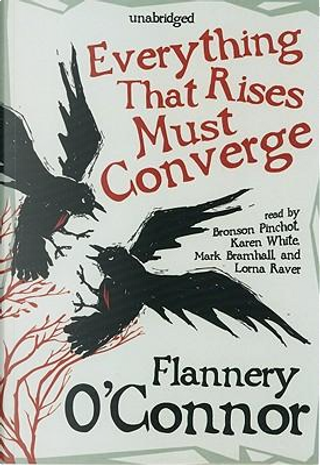 Everything That Rises Must Converge by Flannery O'Connor
