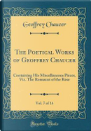 The Poetical Works of Geoffrey Chaucer, Vol. 7 of 14 by Geoffrey Chaucer