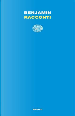 Racconti by Walter Benjamin