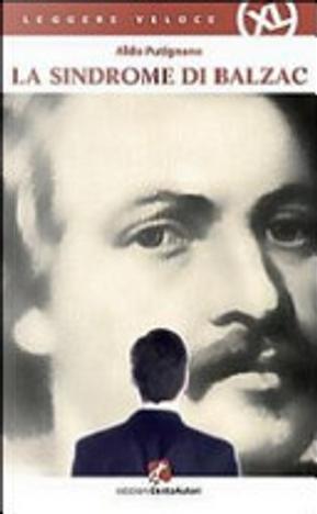 La sindrome di Balzac by Aldo Putignano