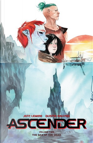 Ascender, Vol. 2 by Jeff Lemire