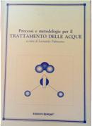 Processi e metodologie per il trattamento delle acque by Leonardo Palmisano