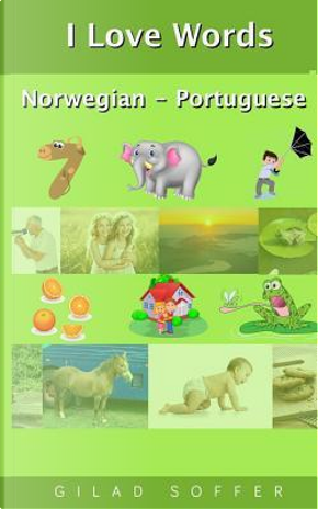 I Love Words Norwegian - Portuguese by Gilad Soffer
