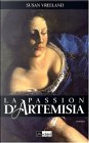 La Passion d'Artemisia by Sophie Lambert, Susan Vreeland