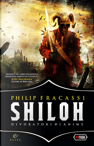 Shiloh by Philip Fracassi
