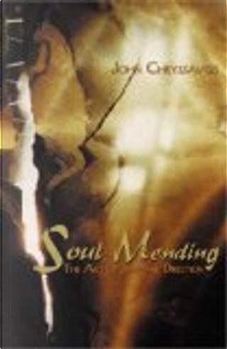 Soul Mending by John Chryssavgis