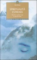 Spiritualità estrema by Tolly Burkan