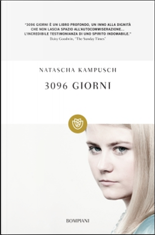 3096 giorni by Natascha Kampusch