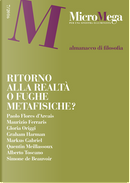 MicroMega 7/2016 by Alberto Toscano, Gloria Origgi, Graham Harman, Markus Gabriel, Maurizio Ferraris, Paolo Flores d'Arcais, Quentin Meillassoux, Simone de Beauvoir