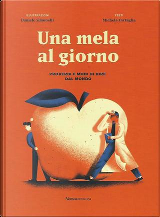 Una mela al giorno by Michela Tartaglia
