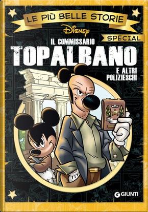 Le più belle storie Disney special - Vol. 8 by Ezio Borciani, Francesco Artibani, Per Hedman, Sergio Tulipano, Silvano Mezzavilla, Tito Faraci