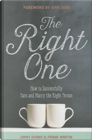 The Right One by Jimmy Evans