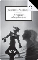 Il residence delle ombre cinesi by Giuseppe Pontiggia